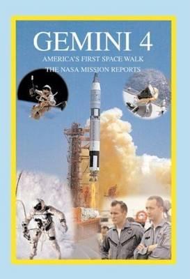 Gemini 4: America's First Space Walk (Paperback)