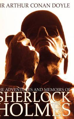The Adventures and Memoirs of Sherlock Holmes (1000 Copy Limited Edition) (Illustrated) (Engage Books) (Hardback)