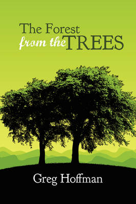 The Forest from the Trees (Paperback)
