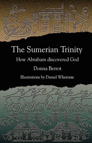 The Sumerian Trinity (Paperback)