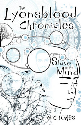 The Lyonsblood Chronicles: Slave to the Mind (Paperback)