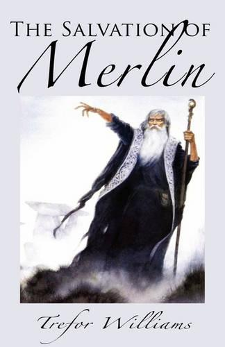 The Salvation of Merlin (Paperback)