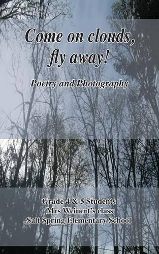 Come on Clouds, Fly Away! (Paperback)