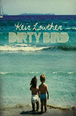 Dirty Bird (Paperback)
