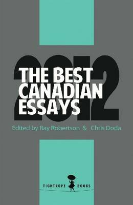 The Best Canadian Essays 2012 (Paperback)