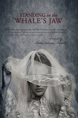 Standing in the Whale's Jaw: A Novel (Paperback)