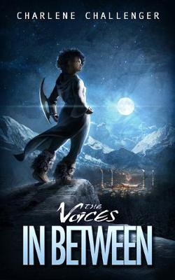 The Voices in Between (Paperback)