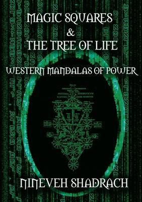 Magic Squares and Tree of Life: Western Mandalas of Power (Paperback)