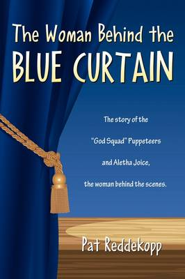 The Woman Behind the Blue Curtain (Paperback)