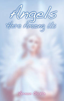 Angels Here Among Us (Paperback)