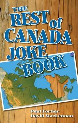 Rest of Canada Joke Book, The (Paperback)