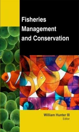 Fisheries Management and Conservation (Hardback)