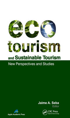 Ecotourism and Sustainable Tourism: New Perspectives and Studies (Hardback)