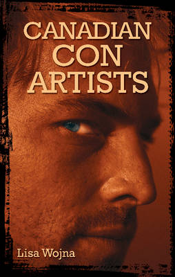 Canadian Con Artists (Paperback)