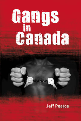 Gangs in Canada (Hardback)