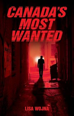 Canada's Most Wanted (Paperback)