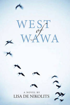West of Wawa - Inanna Poetry & Fiction (Paperback)