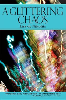 A Glittering Chaos - Inanna Poetry and Fiction (Paperback)