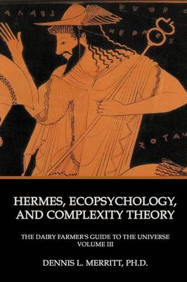 Hermes, Ecopsychology, and Complexity Theory (Paperback)