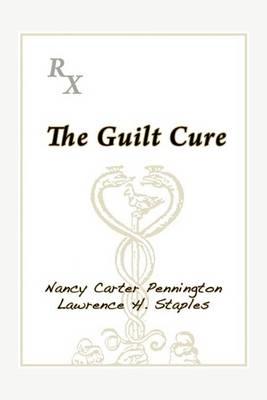 The Guilt Cure (Paperback)