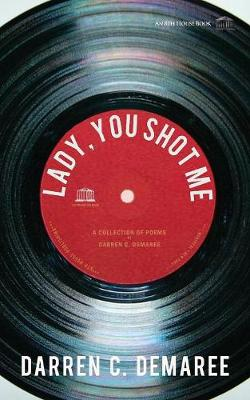 Lady, You Shot Me (Paperback)