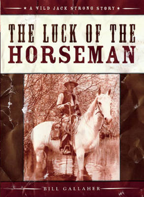 The Luck of the Horseman (Paperback)