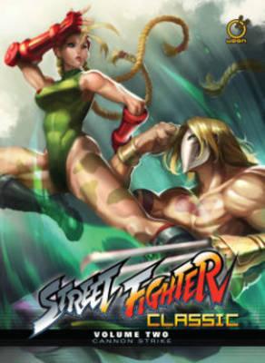 Street Fighter Classic Volume 2: Cannon Strike (Hardback)