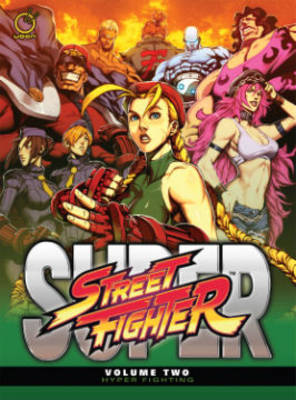 Super Street Fighter Volume 2: Hyper Fighting (Hardback)