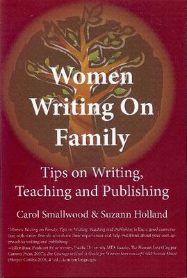 Women Writing on Family: Tips on Writing, Teaching and Publishing (Paperback)