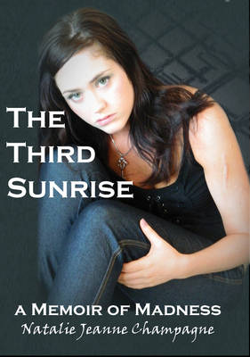 Third Sunrise: A Memoir of Madness (Paperback)