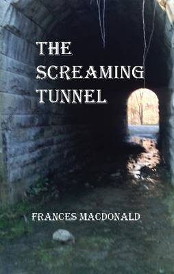 Screaming Tunnel (Paperback)