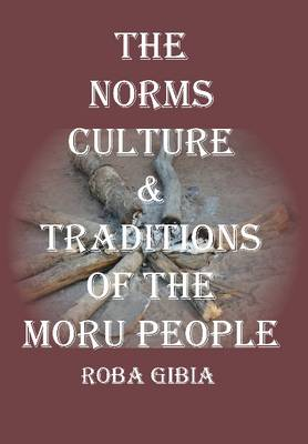 Norms, Culture & Traditions of the Moru People (Paperback)