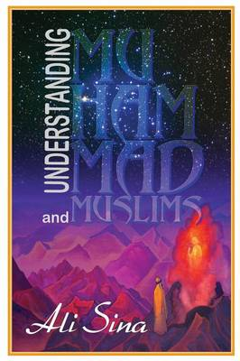 Understanding Muhammad and Muslims (Paperback)
