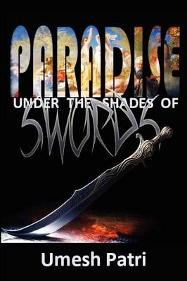 Paradise Under the Shades of Swords (Paperback)