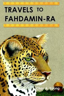 Travels to Fahdamin-Ra (Paperback)