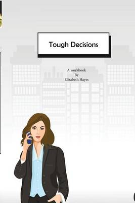 Tough Decisions (Paperback)