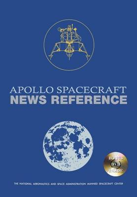 Apollo Spacecraft News Reference: Lunar Module (Paperback)