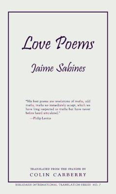 Love Poems - Biblioasis International Translation (Paperback)