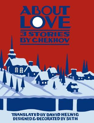 About Love: Three Stories by Anton Chekhov (Paperback)