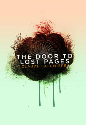 The Door to Lost Pages (Paperback)