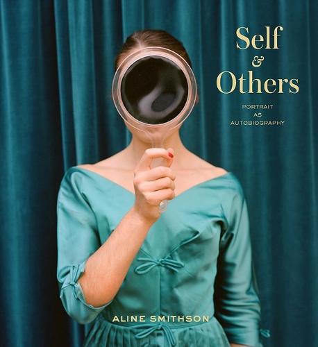Self & Others: Portrait as Autobiography (Hardback)