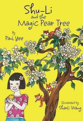 Shu-li And The Magic Pear Tree (Paperback)