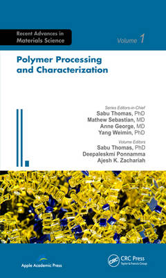 Polymer Processing and Characterization - Advances in Materials Science (Hardback)