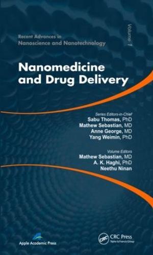 Nanomedicine and Drug Delivery - Advances in Nanoscience and Nanotechnology (Hardback)