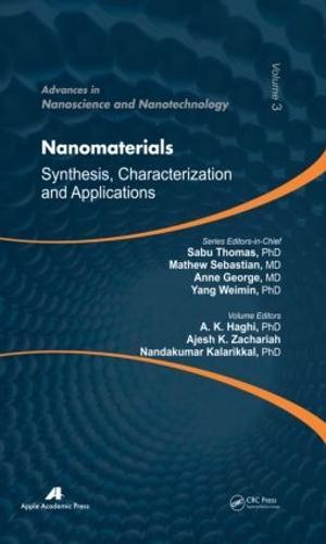 Nanomaterials: Synthesis, Characterization, and Applications - Advances in Nanoscience and Nanotechnology (Hardback)