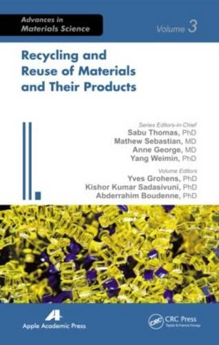 Recycling and Reuse of Materials and Their Products - Advances in Materials Science (Hardback)