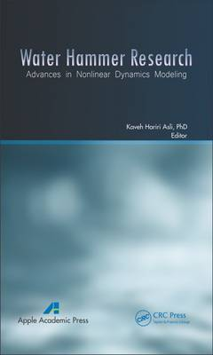Water Hammer Research: Advances in Nonlinear Dynamics Modeling (Hardback)