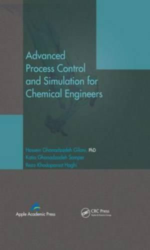 Advanced Process Control and Simulation for Chemical Engineers (Hardback)