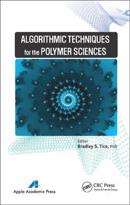 Algorithmic Techniques for the Polymer Sciences (Hardback)