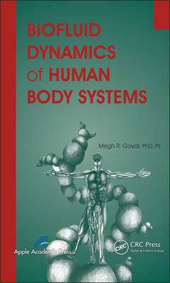 Biofluid Dynamics of Human Body Systems (Hardback)